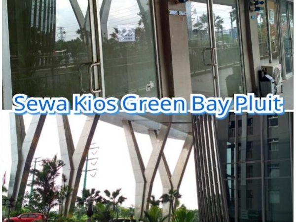 Kios Green Bay Pluit 14m2 Hadap Mall Lokasi Ramai GBP793